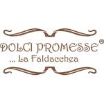 DOLCI PROMESSE...LA FALDACCHEA