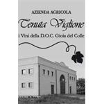Tenuta Viglione - Santeramo in Colle(BA)