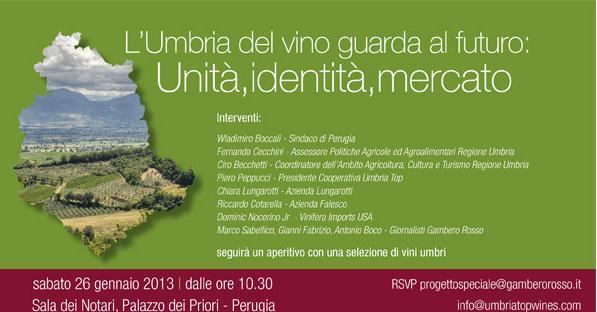 L'Umbria del vino guarda al futuro: unità, identità,mercato,2013