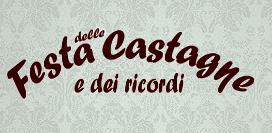 Festa delle Castagne e dei Ricordi 2013